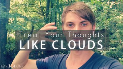 Let-Your-Thoughts-Pass-By-Like-Clouds1