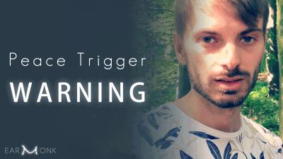 Peace-Trigger-Warning