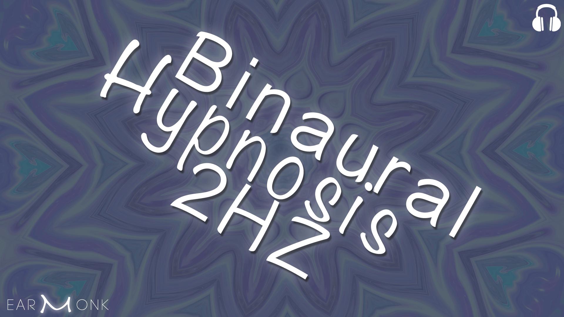 Binaural Hypnosis 2Hz Delta Waves