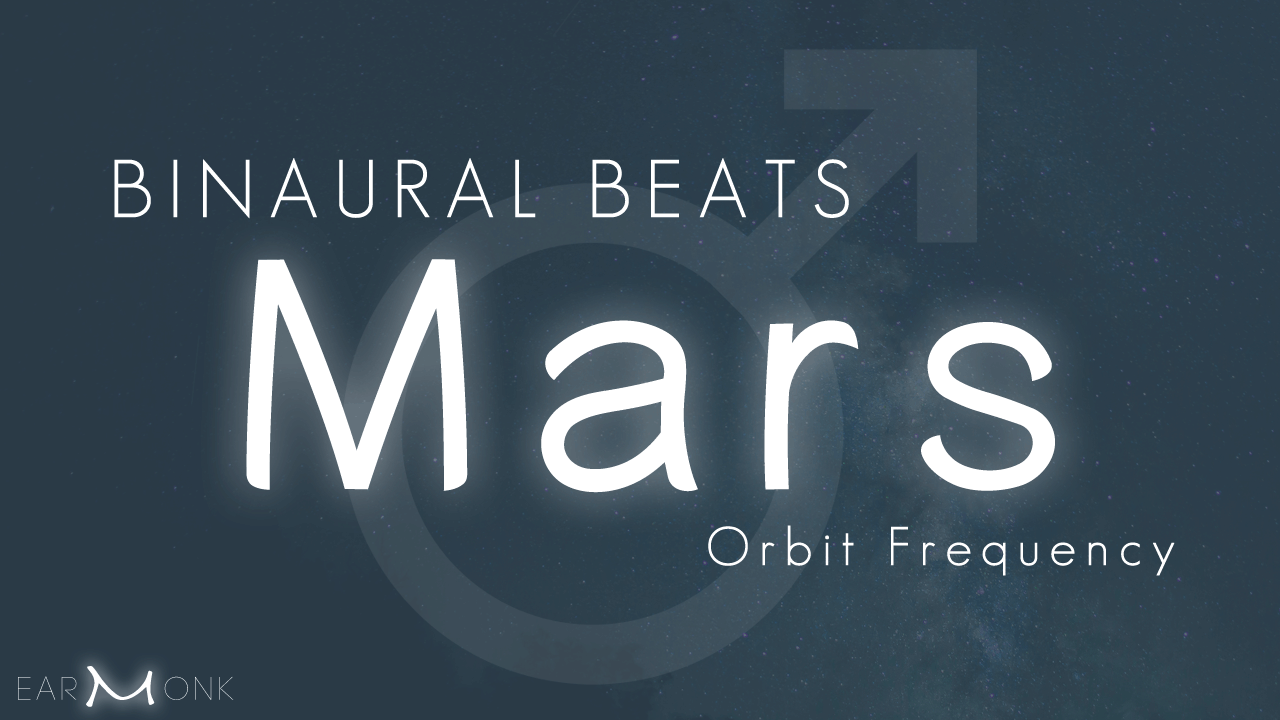 Binaural beats mars frequency