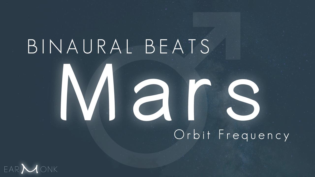 Binaural beats mars frequency