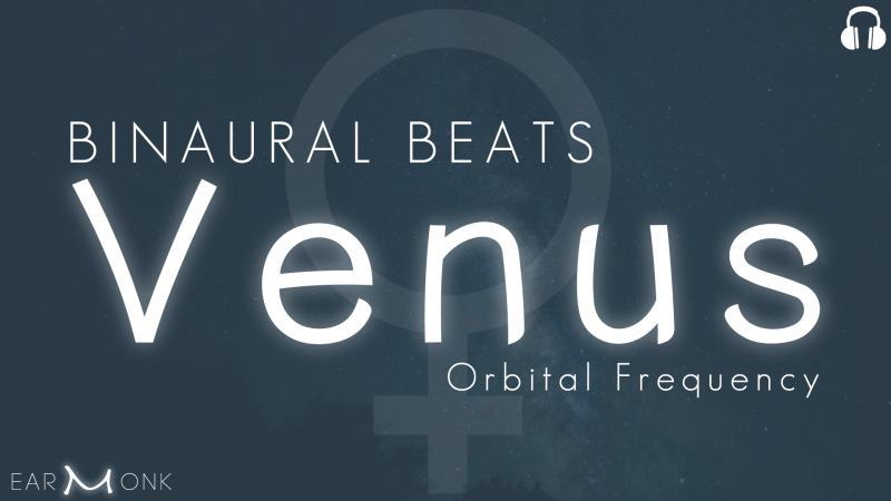 alpha binaural beats venus frequency