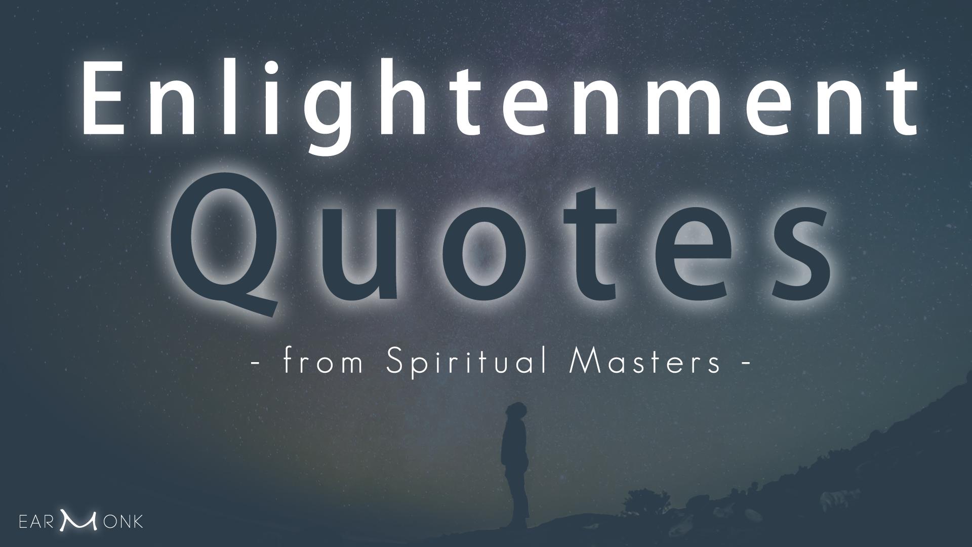 enlightenment quotes spiritual masters